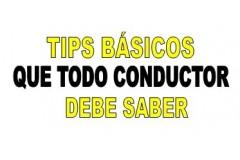 TIPS BÁSICOS QUE TODO CONDUCTOR DEBE SABER