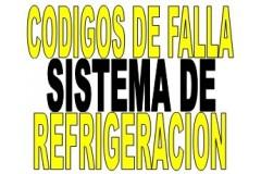 CODIGOS DE FALLA  SISTEMA DE REFRIGERACION